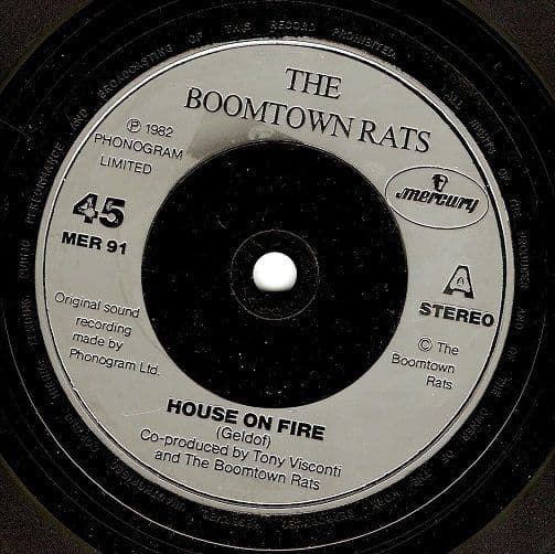 THE BOOMTOWN RATS House On Fire Vinyl Record 7 Inch Mercury 1982