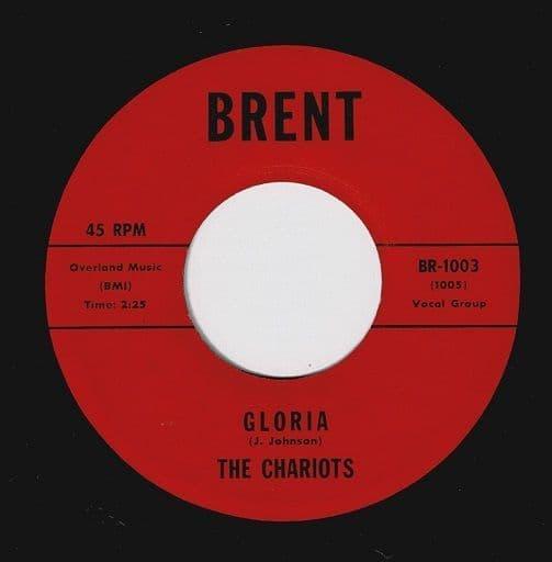 THE CHARIOTS Gloria Vinyl Record 7 Inch US Brent