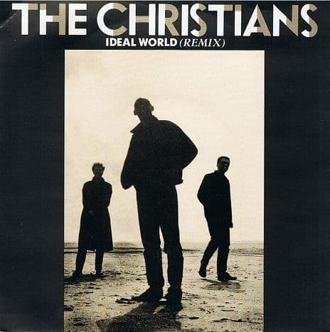 THE CHRISTIANS Ideal World (Remix) Vinyl Records 7 Inch Island 1987