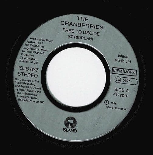 THE CRANBERRIES Free To Decide Vinyl Record 7 Inch Island 1996