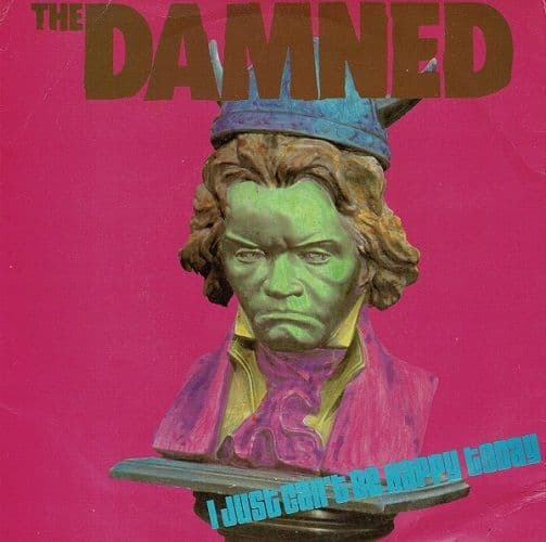 THE DAMNED I Just Can't Be Happy Today Vinyl Record 7 Inch Chiswick 1979