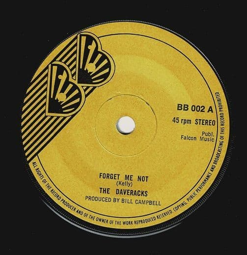 THE DAVERACKS Forget Me Not Vinyl Record 7 Inch BB 1975