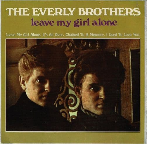 THE EVERLY BROTHERS Leave My Girl Alone EP Vinyl Record 7 Inch Warner Bros. 1966