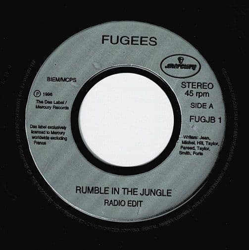 THE FUGEES Rumble In The Jungle Vinyl Record 7 Inch Mercury 1996