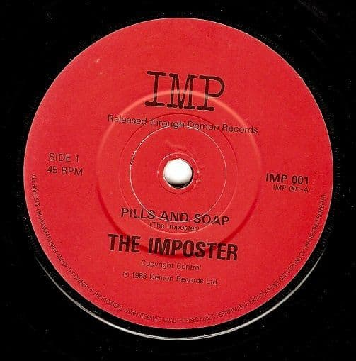 THE IMPOSTER Pills And Soap Vinyl Record 7 Inch IMP 1983