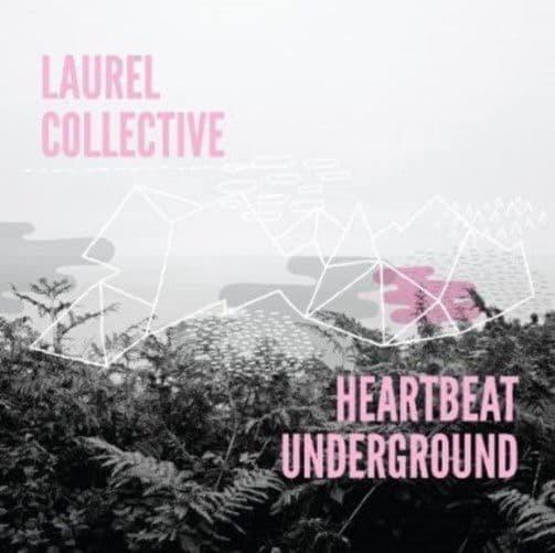 THE LAUREL COLLECTIVE Heartbeat Underground Vinyl Record LP Tape Club 2012