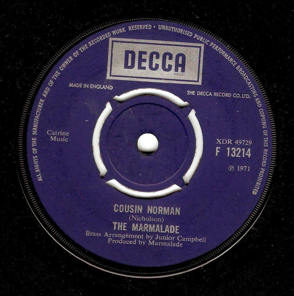 THE MARMALADE Cousin Norman Vinyl Record 7 Inch Decca 1971