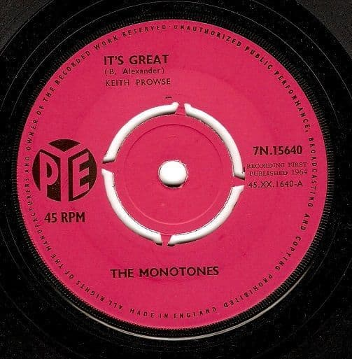THE MONOTONES It's Great Vinyl Record 7 Inch Pye 1964