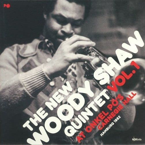 THE NEW WOODY SHAW QUINTET Vol.1 At Onkel Po's Carnegie Hall Hamburg 1982 Vinyl LP Jazzline 2017