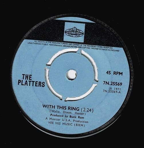 THE PLATTERS With This Ring Vinyl Record 7 Inch Pye 1971