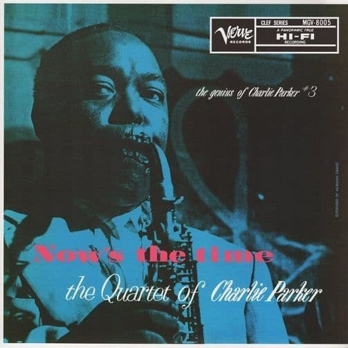 THE QUARTET OF CHARLIE PARKER Now's The Time Vinyl Record LP Verve 2016