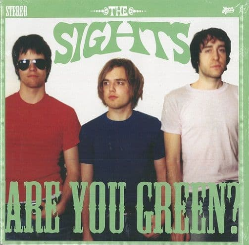 THE SIGHTS Are You Green Vinyl Record LP Sweet Nothing