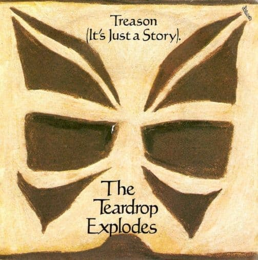 The Teardrop Explodes Treason (It's Just A Story) Vinyl 7 Inch | Planet Earth Records
