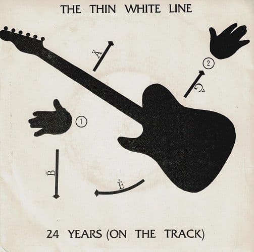 THE THIN WHITE LINE 24 Years (On The Track) Vinyl Record 7 Inch Thin Line 1985 Signed