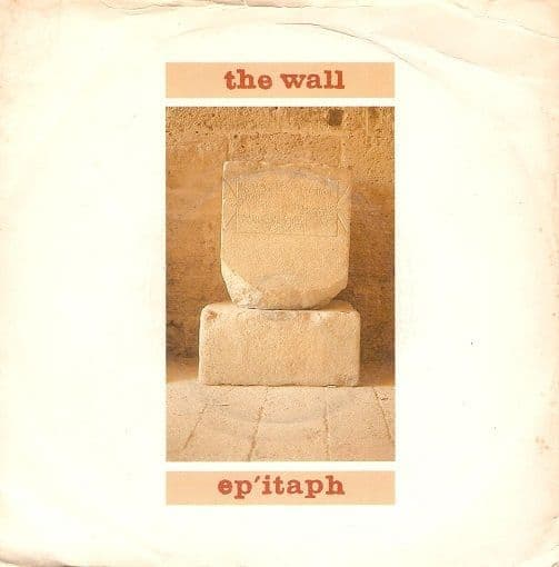 THE WALL Epitaph Vinyl Record 7 Inch Polydor 1981