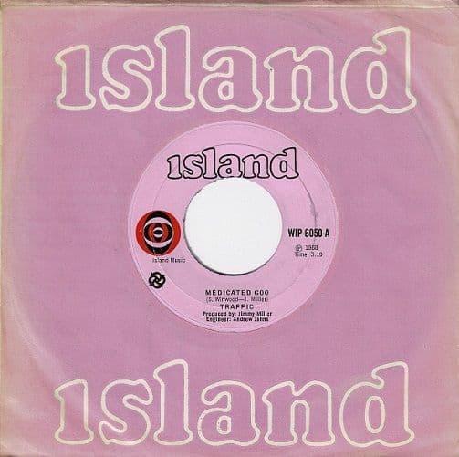 TRAFFIC Medicated Goo Vinyl Record 7 Inch Island 1968