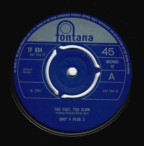 UNIT FOUR PLUS TWO (4+2) Too Fast, Too Slow Vinyl Record 7 Inch Fontana 1967