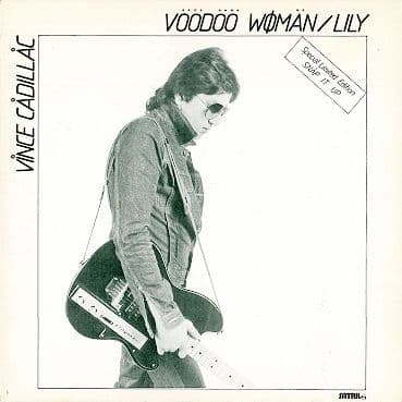 "VINCE CADILLAC Voodoo Woman 12"" Single Vinyl Record Limited Edition Satril 1978"