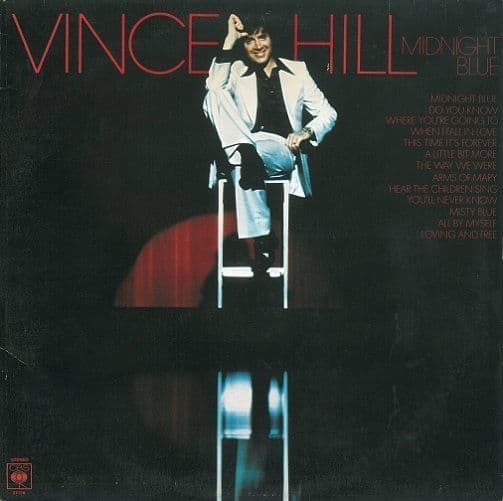 VINCE HILL Midnight Blue Vinyl Record LP CBS 1976