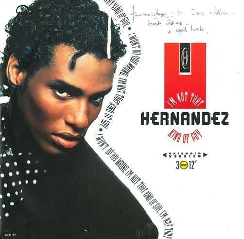 WAYNE HERNANDEZ I'm Not That Kind Of Guy Vinyl Record 12 Inch Epic 1989 Signed