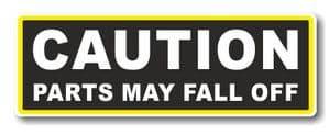Funny Caution Parts May Fall Off Slogan With Retro Style Novelty Bumper Sticker Design Vinyl Car Sticker Decal 175x60mm