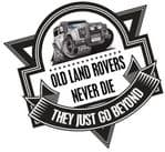 Koolart OLD LAND ROVERS NEVER DIE Slogan For Land Rover Defender TWISTED External Vinyl Car Sticker Decal Badge 100x100mm
