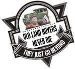 Koolart OLD LAND ROVERS NEVER DIE Slogan For New Land Rover Discovery 3 External Vinyl Car Sticker Decal Badge 100x100mm