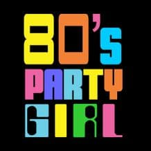 80's Party Girl