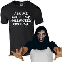Ask Me About My Halloween Costume Scary Face T-Shirt
