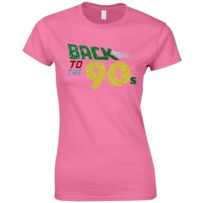 Back To The 90s Ladies Fitted T-Shirt Women Fancy Dress Glitter Print Party Top