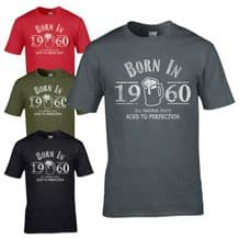 Born in 1960 T-Shirt - 60th Year Birthday Age Present Beer Funny Aged Mens Gift