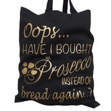 Oops Have I Brought Prosecco Instead Of Bread Again Tote Bag