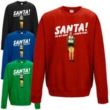 SANTA! I KNOW HIM! Sweatshirt Funny Buddy The Elf Inspired Christmas Gift Jumper